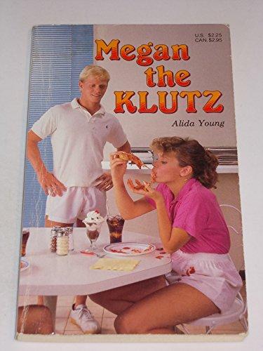 Megan the Klutz: Alida Young