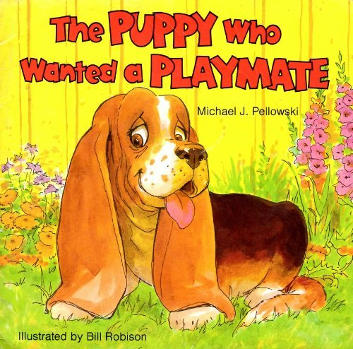 9780874061789: The Puppy Who Wanted a Playmate