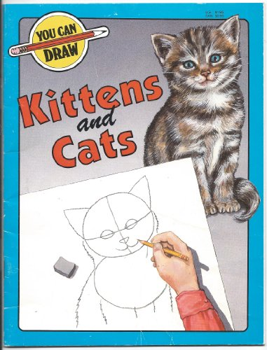 You Can Draw Kittens and Cats: Debby Henwood, Estella Lee Hickman (Illustrator)