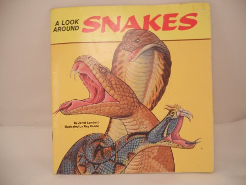 A Look Around Snakes: Janet Lambert