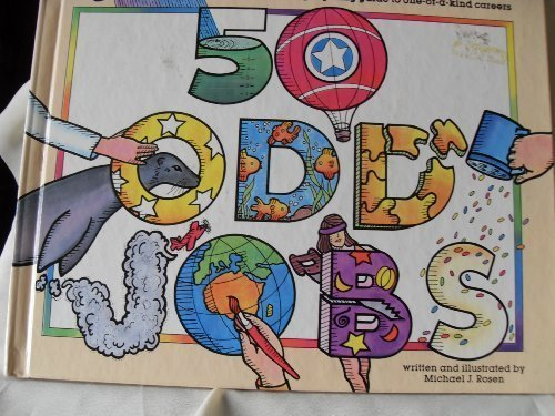 9780874062977: 50 odd jobs: A wild and wacky rhyming guide to one-of-a-kind careers