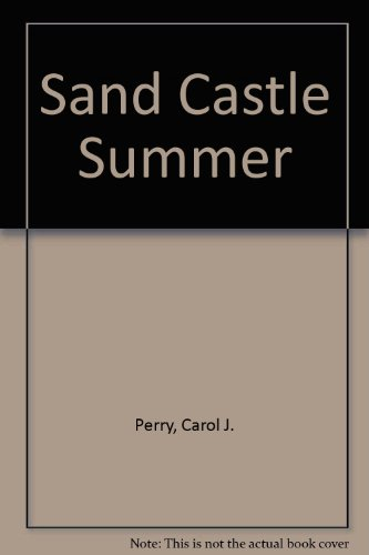 9780874063110: Sand Castle Summer