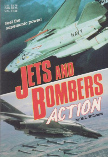 Jets and Bombers Action: M. L. Williams