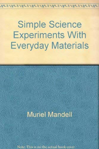 Simple Science Experiments With Everyday Materials (0874065941) by [???]