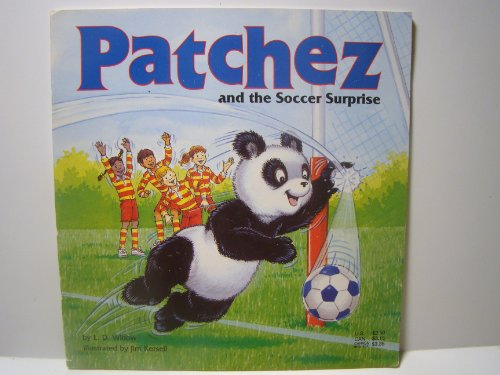 Patchez and the soccer surprise: E. D Willow