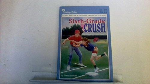 9780874066470: Sixth-Grade Crush