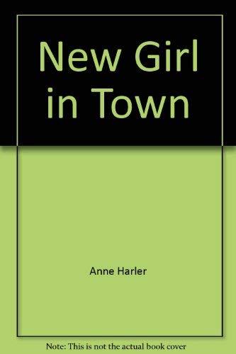 New Girl in Town: Anne Harler