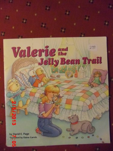 Valerie and the Jelly Bean Trail (0874067324) by David E. Page; Elaine Garvin