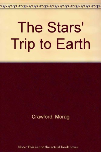 9780874067514: The Stars' Trip to Earth