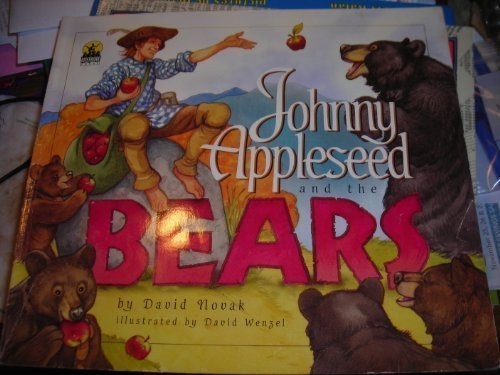 Johnny Appleseed & the Bears: Novak, David, Novak,David