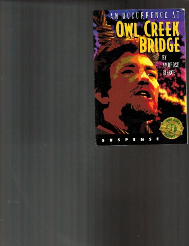 9780874068139: An Occurrence at Owl Creek Bridge [Paperback] by Bierce, Ambrose