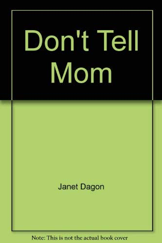 Don't Tell Mom: Dagon, Janet