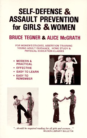Self-Defense and Assault Prevention for Girls and: Alice McGrath; Bruce