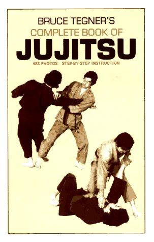 9780874070279: Bruce Tegner's Complete Book of Jujitsu