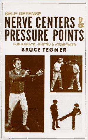 9780874070293: Self-Defense: Nerve Centers & Pressure Points for Karate, Jujitsu and Atemi-Waza