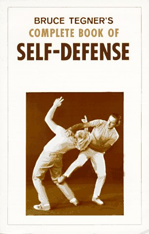 Complete Book of Self-Defense: Tegner, Bruce
