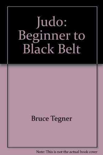 9780874075212: Judo: Beginner to black belt