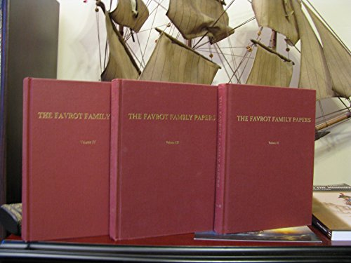 The Favrot family papers: A documentary chronicle