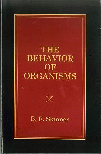 9780874114874: The Behavior of Organisms