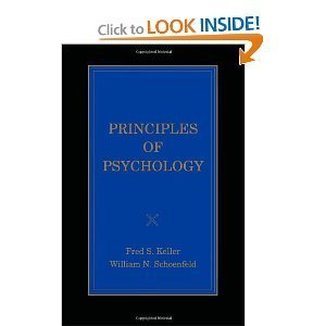 9780874117653: Principles of Psychology: A Systematic Text in the Science of Behavior