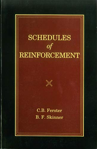 9780874118285: Schedules of Reinforcement (B. F. Skinner Reprint Series)