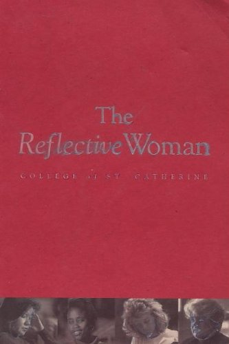 The Reflective Woman: Thr St. Catherine Faculty (editors)