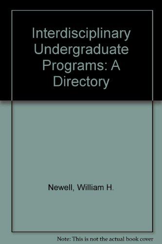 9780874118810: Interdisciplinary Undergraduate Programs: A Directory