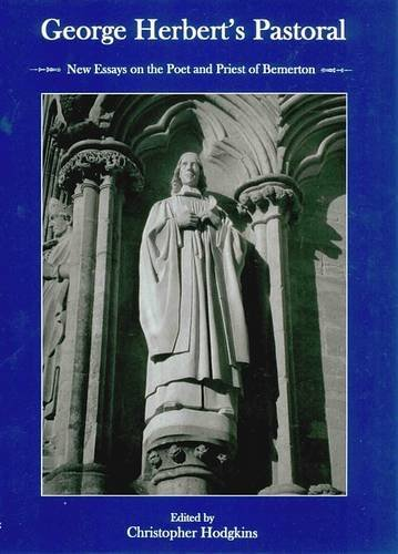 9780874130225: George Herbert's Pastoral: New Essays on the Poet and Priest of Bemerton