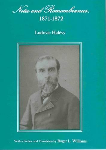 Notes and Remembrances, 1871-1872: Halevy, Ludovic