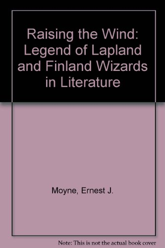 9780874131468: Raising the Wind: The Legend of Lapland and Finland Wizards in Literature