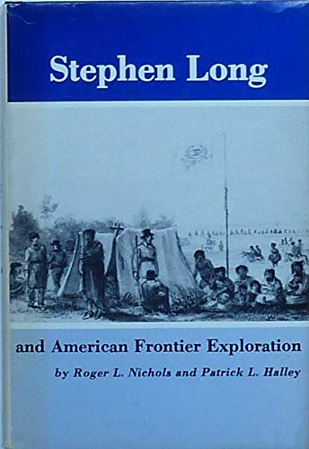 9780874131499: Stephen Long and American Frontier Exploration