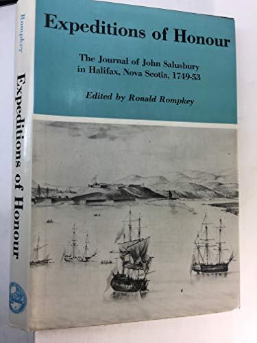 9780874131697: Expeditions of Honour: The Journal of John Salusbury in Halifax, Nova Scotia, 1749-53
