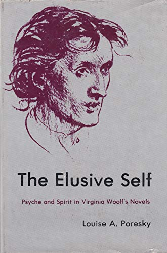 The Elusive Self: Psyche and Spirit in: Poresky, Louise A.