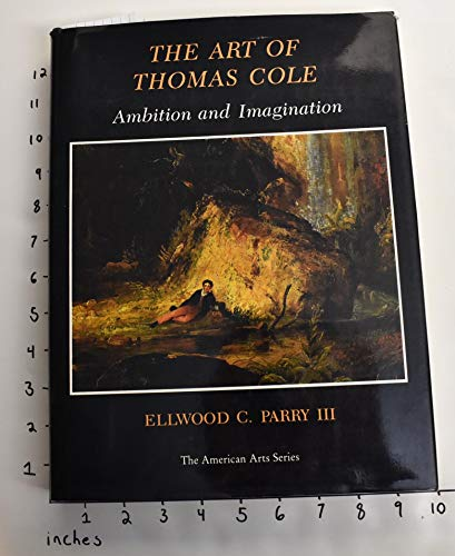 9780874132144: Art of Thomas Cole: Ambition and Imagination (American Art Series)