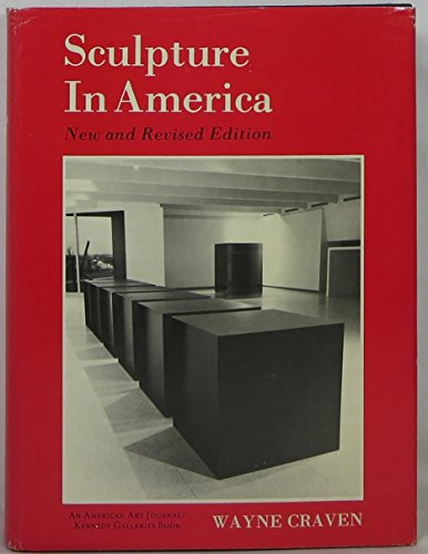 Sculpture in America. New and Revised Edition.