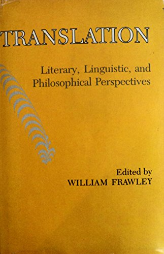 9780874132267: Translation: Literary, Linguistic, and Philosophical Perspectives