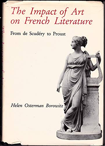 9780874132496: Impact of Art on French Literature: From Scudery to Proust