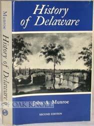 9780874132687: History of Delaware