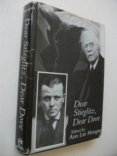 9780874132922: Dear Stieglitz, Dear Dove (The American arts series)