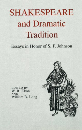 Shakespeare And Dramatic Tradition Essays In Honor: Elton, W. R.