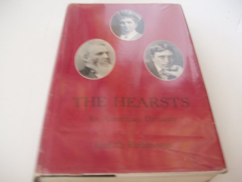 9780874133837: The Hearsts: An American Dynasty