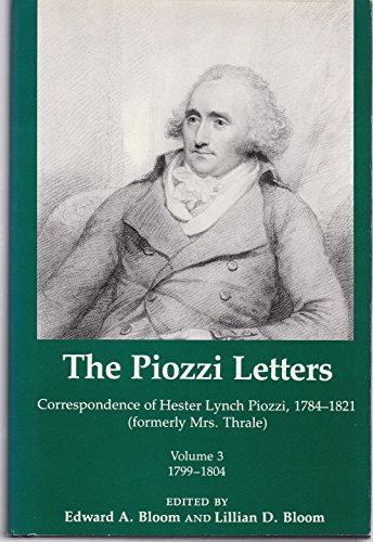 9780874133929: The Piozzi Letters: 1799-1804 v. 3: Correspondence of Hester Lynch Piozzi, 1799-1804 (Formerly Mrs.Thrale)