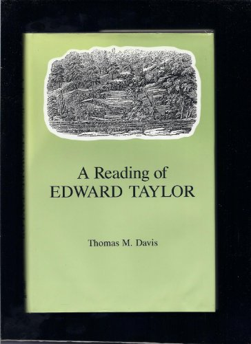 A Reading of Edward Taylor (0874134285) by Thomas M. Davis