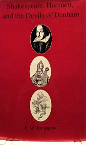 9780874134360: Shakespeare, Harsnett, and the Devils of Denham