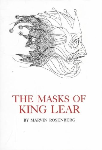 9780874134827: The Masks of King Lear