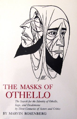 The Masks of Othello: The Search for: Rosenberg, Marvin