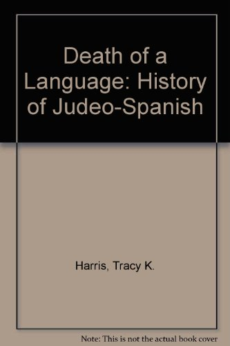 9780874134971: Death of a Language: History of Judeo-Spanish