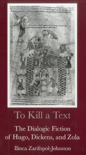 9780874135398: To Kill a Text: The Dialogic Fiction of Hugo, Dickens, and Zola