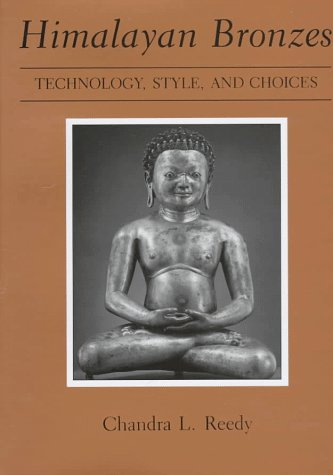 9780874135701: Himalayan Bronzes: Technology, Style, and Choices