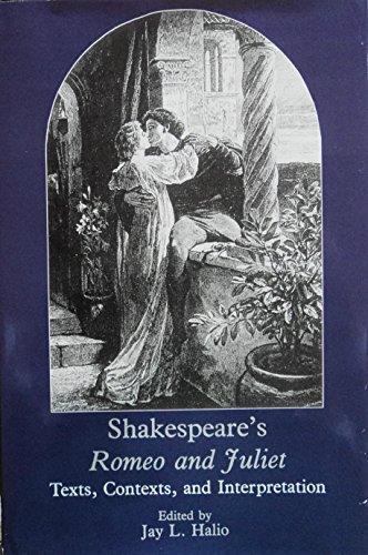 9780874135794: Shakespeare's Romeo and Juliet: Texts, Contexts, and Interpretation